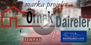 Örnek Daireler Bölüm 4: Sinpaş GYO Bosphorus City