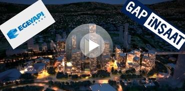 'Finans Merkezi' için Ege Yapı ve Gap İnşaat yarışacak