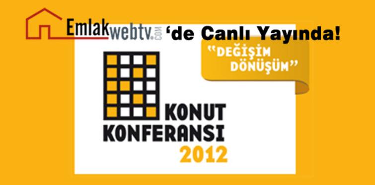 Konut Konferansı 2012 emlakwebtv'de