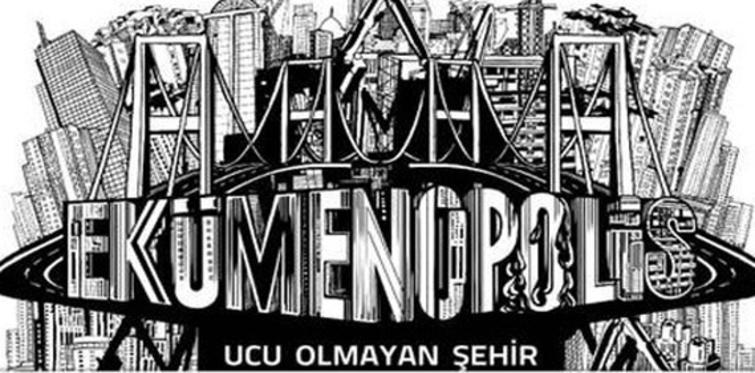 Ekümenopolis: Ucu Olmayan Şehir'in DVD'si çıktı