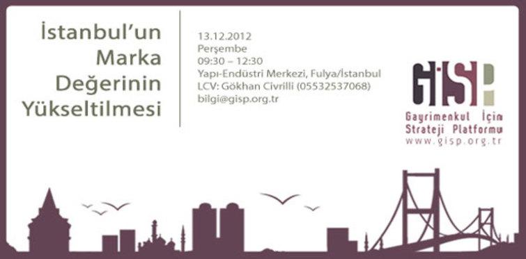GİSP'ten İstanbul nasıl markalaşır paneli