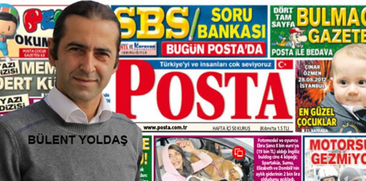 Posta'nın emlak sayfası Bülent Yoldaş'a emanet