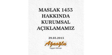 Maslak 1453 hakkında kurumsal açıklama