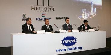 Eren Holding, Metropol İstanbul'u tercih etti