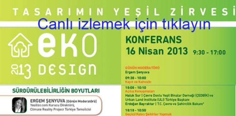 EKODesign 2013, Emlakwebtv'de canlı yayında