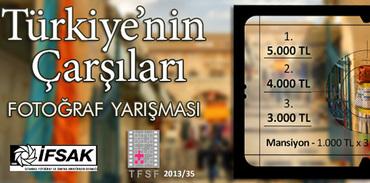 """""""Türkiye'nin Çarşıları"""" fotoğraf yarışması"""