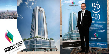 Nurol GYO 3'lü seriye Nurol Tower'la başladı