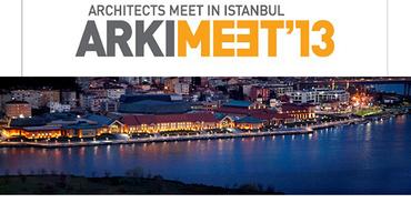 Mimarların buluşması 7-8 Ekim ARKIMEET 2013'te