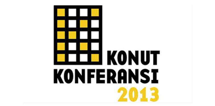 Konut Konferansı 2013 gerçekleşiyor