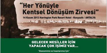 """""""Kentsel Dönüşüm"""" Antalya'da her yönüyle tartışılacak"""