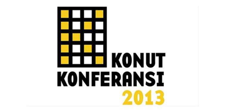 Konut Konferansı 2013, yaklaşıyor