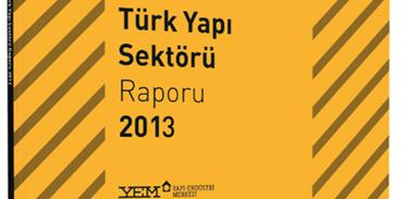 """Türk yapı sektörü raporu 2013"""" açıklanacak"""