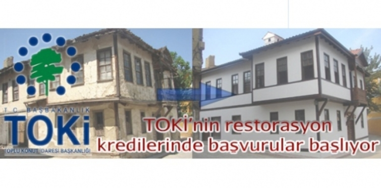 TOKİ Restorasyon Kredisi 2014 başvuru tarihleri
