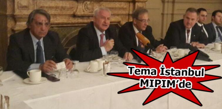 Tema İstanbul MIPIM'de!