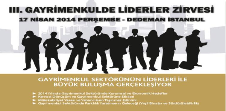 III. Gayrimenkulde Liderler Zirvesi programı!