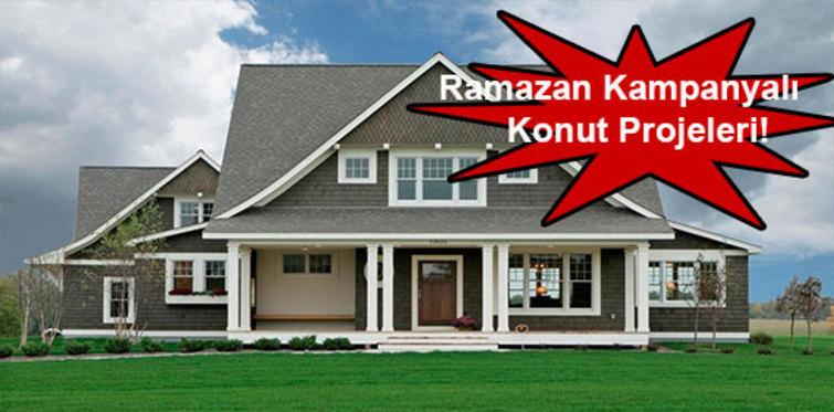 Ramazan ayındaki kampanyalı konut projeleri!