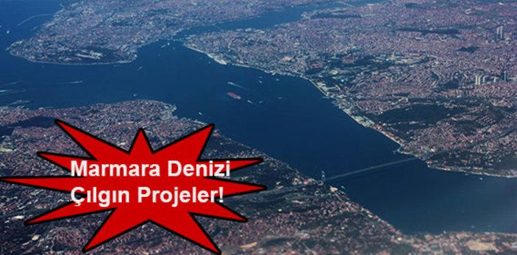 Marmara Denizi çılgın projeleri!