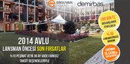 2014 Avlu Kurtköy, lansman öncesi fırsatlar
