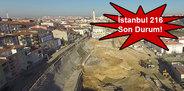 İstanbul 216 son durum!