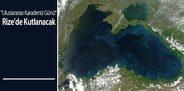 'Uluslararası Karadeniz Günü' Rize'de Kutlanacak