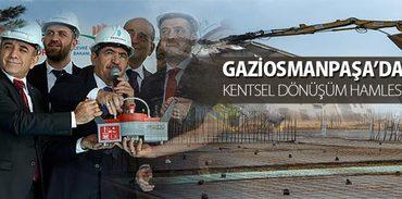 Gaziosmanpaşa'da Kentsel Dönüşüm Hamlesi