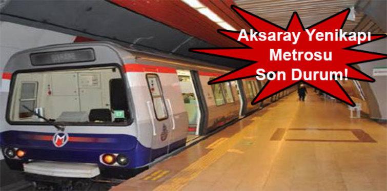 Aksaray Yenikapı Metrosu son durum!