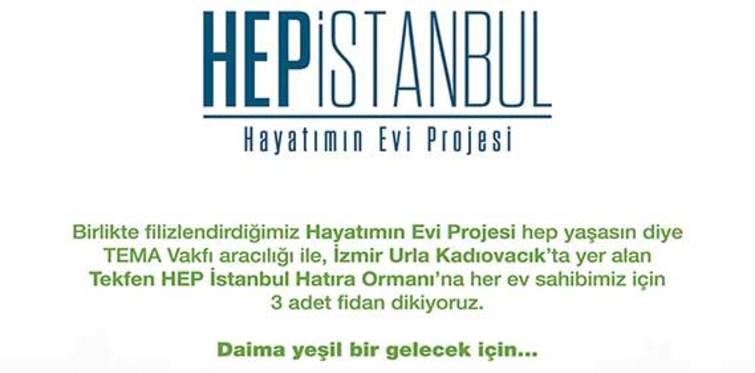 HEP İstanbul'dan ev alana 'üç ağaç'