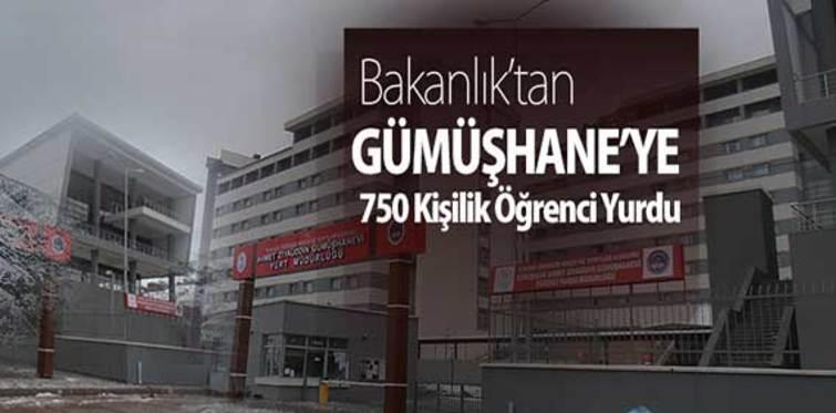 Bakanlık'tan Gümüşhane'ye 750 Kişilik Öğrenci Yurdu