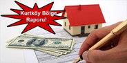 TSKB Gayrimenkul Kurtköy bölge raporu!