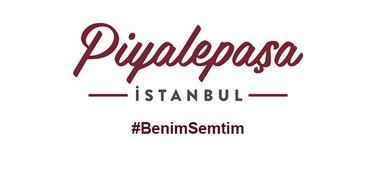 #BenimSemtim Piyalepaşa İstanbul'da!