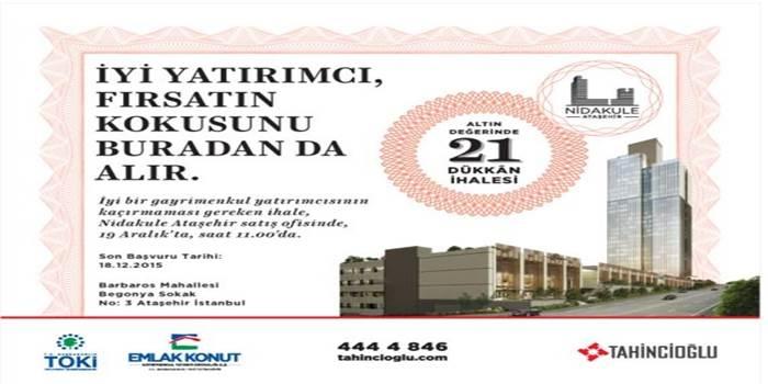Nidakule Ataşehir'de 21 dükkan ihaleye çıkıyor