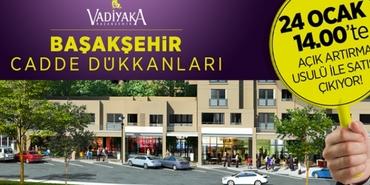 Vadiyaka cadde dükkanları 24 Ocak'ta satışta!