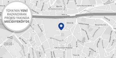 Toya Mecidiyeköy ön talep topluyor