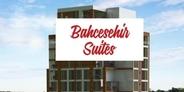 Bahçeşehir Suites ön talep topluyor