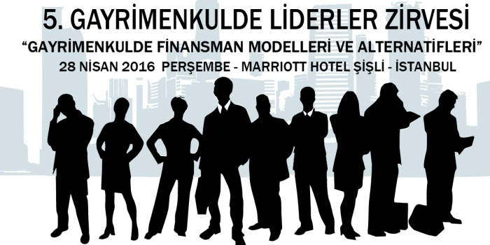 Gayrimenkul sektörünün liderleri 28 Nisan'da buluşuyor