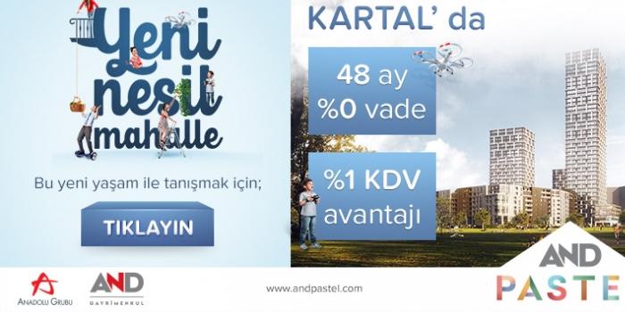 ANADOLU YAKASI'NDA AND PASTEL ile YENİ NESİL BİR MAHALLE KURULUYOR...