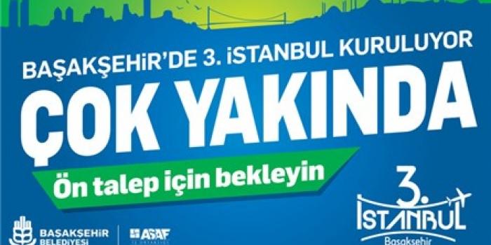 3. İstanbul geliyor!