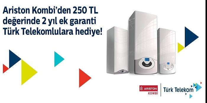 Ariston kombi ve Türk Telekom ile kışlar daha konforlu