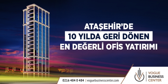 Ataşehir'de iş yaşamını prestijle buluşturan proje: Vogue Business Center