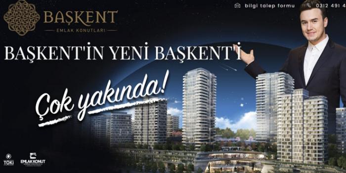 Başkent Emlak Konutları lansmanı 2 Aralık'ta!