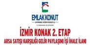 Emlak Konut İzmir Konak 2. Etap arsası ihaleye çıkıyor