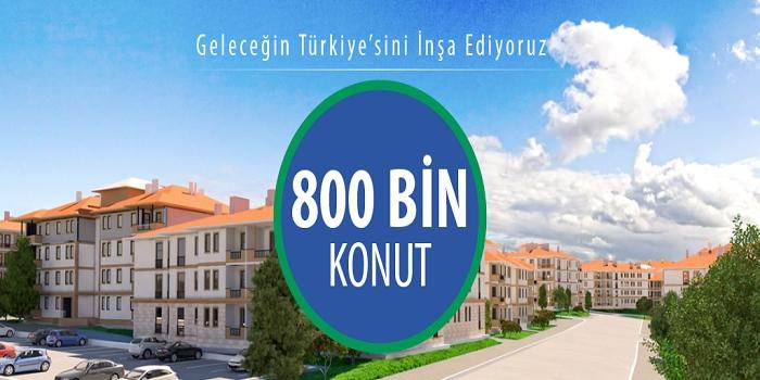 TOKİ 15 yılda 800 bin 112 konut inşa etti