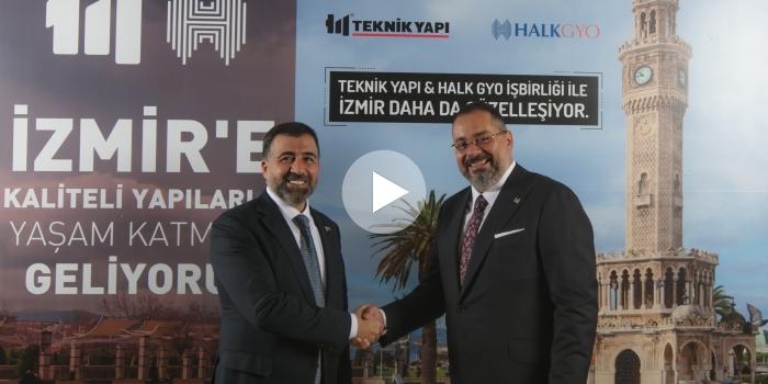 Teknik Yapı ve Halk GYO'dan İzmir için güç birliği