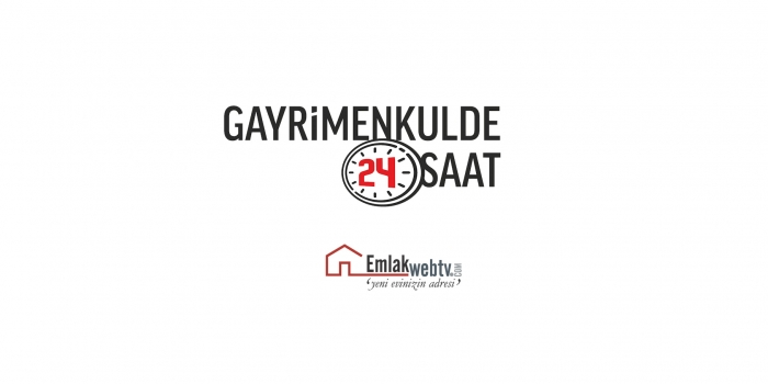 Gayrimenkulde Son 24 Saatte Neler Oldu? 14 Şubat 2018 Çarşamba