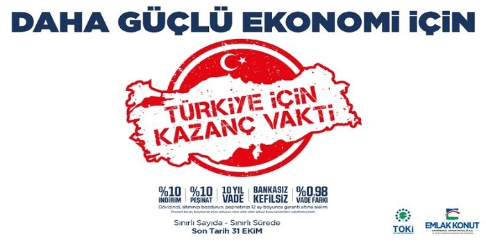 Emlak Konut Kampanyası Projeleri | Türkiye için Kazanç Vakti